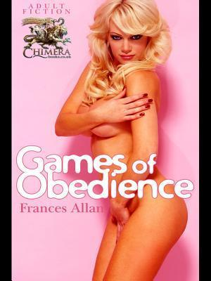 Games of Obedience Frances Allan