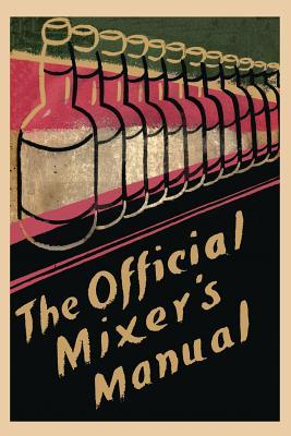 The Official Mixers Manual  by  Patrick Gavin Duffy