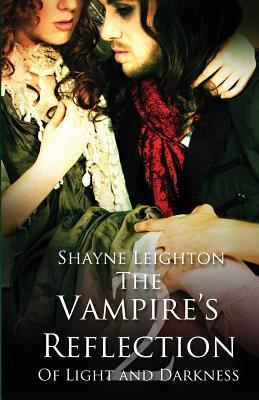The Vampires Reflection  by  Shayne Leighton