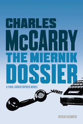 Miernik Dossier  by  Charles McCarry