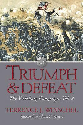 Triumph and Defeat  by  Terrence J. Winschel