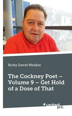 The Cockney Poet Volume Two Ricky David Meakin