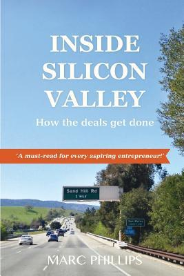 Inside Silicon Valley  by  Marc Phillips