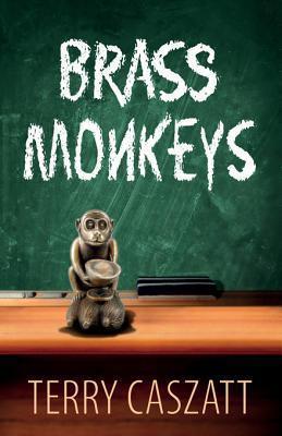 Brass Monkeys  by  Terry Caszatt