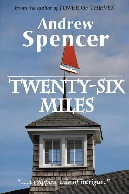Twenty-Six Miles  by  Andrew Spencer