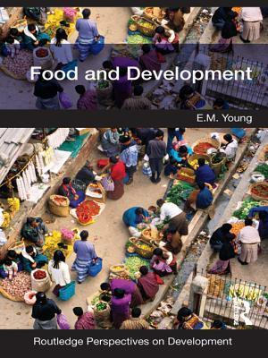 Food and Development  by  E.M. Young