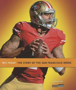 NFL Today: San Francisco 49ers  by  Jim Whiting