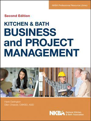 Kitchen and Bath Business and Project Management Hank Darlington