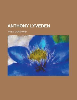 Anthony Lyveden Dornford Yates