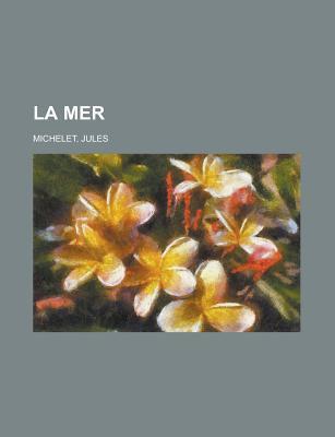 La Mer  by  Jules Michelet