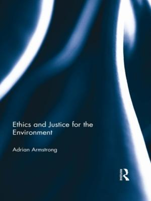 Ethics and Justice for the Environment  by  Adrian Armstrong