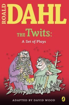 The Twits: A Set of Plays  by  David Wood