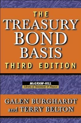 Treasury Bond Basis  by  Galen Burghardt