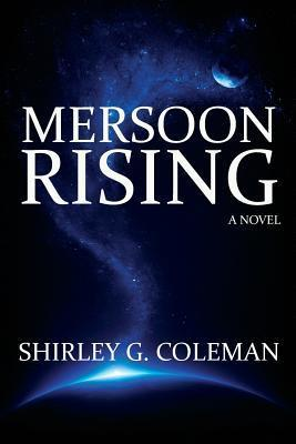 Mersoon Rising  by  Shirley G Coleman