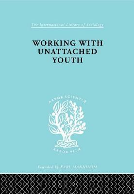 Workng with Unat Youth Ils 148  by  George W Goetschius