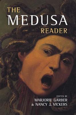 The Medusa Reader  by  Marjorie Garber