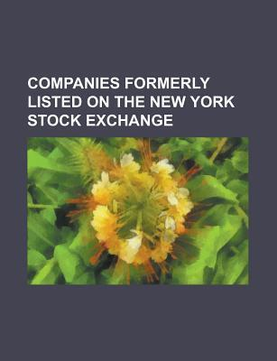 Companies Formerly Listed on NASDAQ: Imclone Systems, Volvo, Netscape, Access Systems Americas, Inc., Ati Technologies, NEC, Blimpie  by  Source Wikipedia