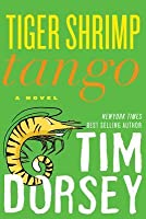 Tiger Shrimp Tango: A Novel