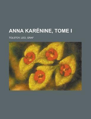 Anna Karenine, Tome I Leo Tolstoy