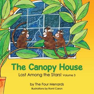 The Canopy House - Lost Among the Stars Michele R Menard