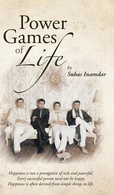 Power Games of Life  by  Suhas Inamdar