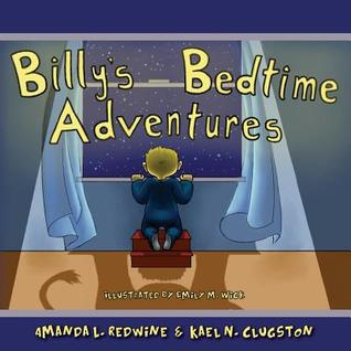 Billys Bedtime Adventures  by  Amanda L. Redwine