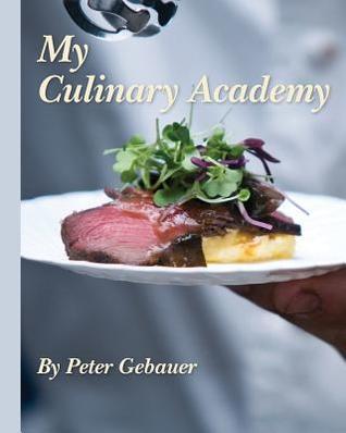 My Culinary Academy Peter Gebauer