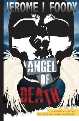 Angel of Death  by  Jerome J. Foody