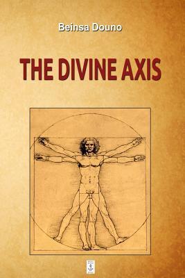 The Divine Axis  by  Петър Дънов