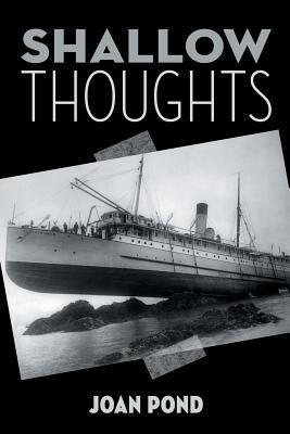 Shallow Thoughts Joan Pond