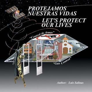 Protejamos Nuestras Vidas Luis Salinas