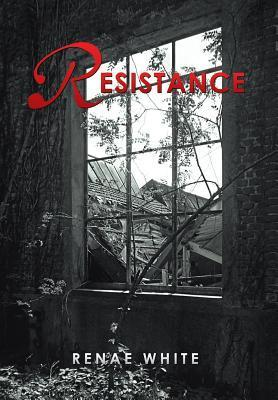 Resistance  by  Renae White