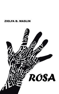 Rosa  by  Zielfa B Maslin