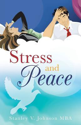 Stress and Peace Stanley V. Johnson