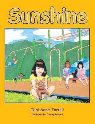 Sunshine  by  Toni Anne Tarulli