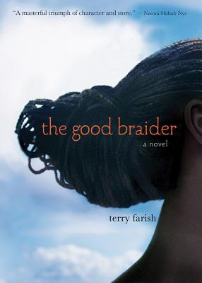 Good Braider, The  by  Terry Farish