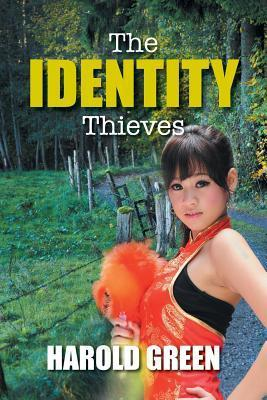 The Identity Thieves  by  Harold Green
