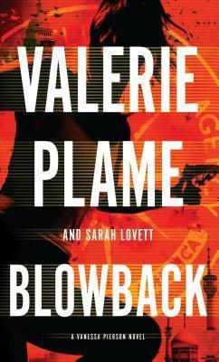 Blowback Valerie Plame Wilson