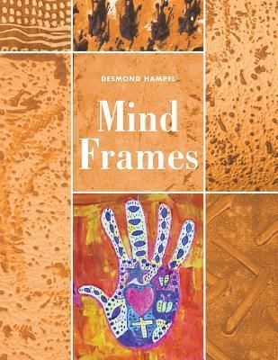 Mind Frames Desmond Hampel