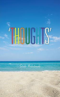 Thoughts  by  Shola Babatunde
