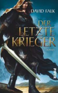 Der letzte Krieger (Der letzte Krieger, #1)  by  David Falk