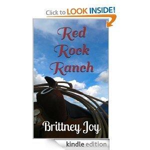 Red Rock Ranch (Lucys Chance ~ Book 1) Brittney Joy