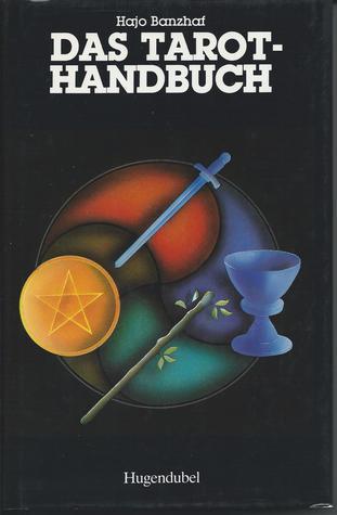 Das Tarot-Handbuch  by  Hajo Banzhaf
