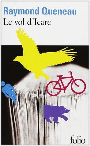 Le Vol dIcare  by  Raymond Queneau
