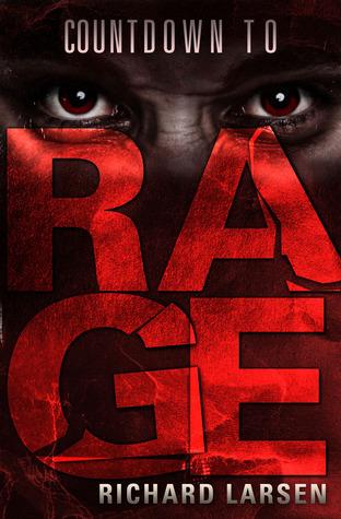 Countdown To Rage  by  Richard   Larsen