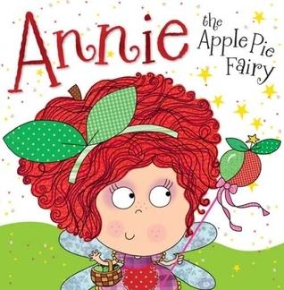 Annie the Applie Pie Fairy  by  Tim Bugbird
