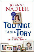 Too Nice To Be A Tory Jo-Anne Nadler