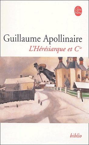 LHérésiarque et Cie  by  Guillaume Apollinaire