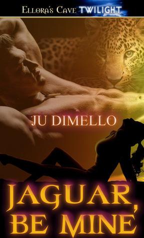 Jaguar, Be Mine (Inevitable, #1) Ju Dimello