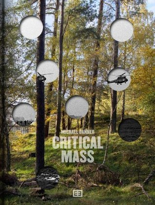 Critical Mass  by  Michael Danner